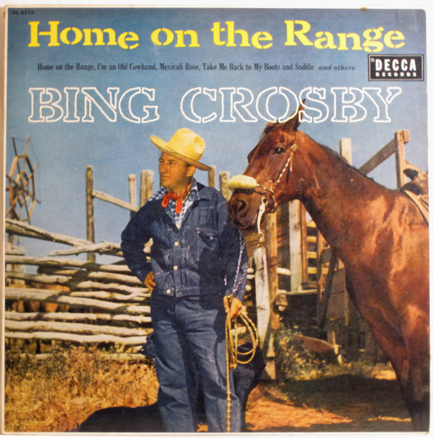bing crosby home on the range decca dl 7210 1955 canadian